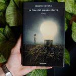 La fine del mondo storto – Mauro Corona